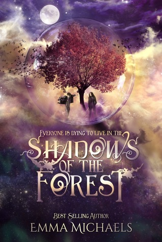 Shadows of the Forest by Emma  Michaels