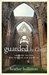 Guarded by Christ...