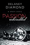 Passion Rekindled (Brooks Family Book 1)