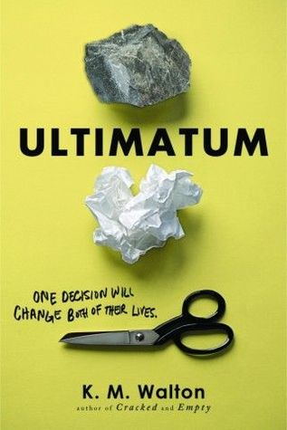 Ultimatum by K.M. Walton