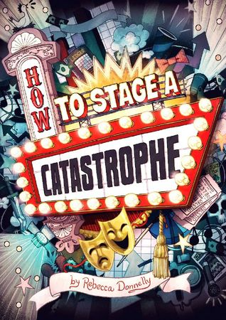 How to Stage a Catastrophe cover art with link to Goodreads page