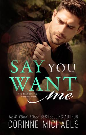 Say You Want Me (Return to Me, #2)