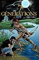 7 générations, Volume 1