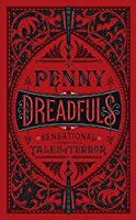 Penny Dreadfuls: Sensational Tales of Terror