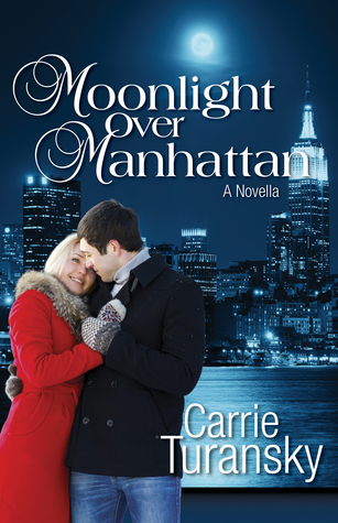 Moonlight Over Manhattan by Carrie Turansky