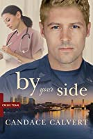 By Your Side (Crisis Team #1)