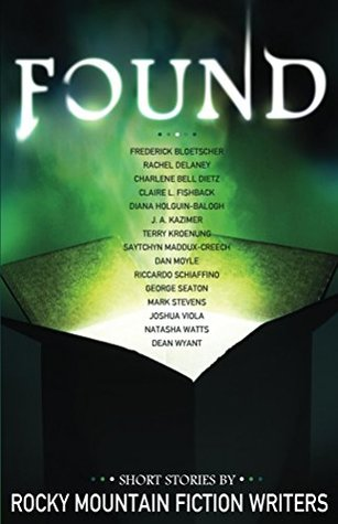 Found: Short Stories by Rocky Mountain Fiction Writers