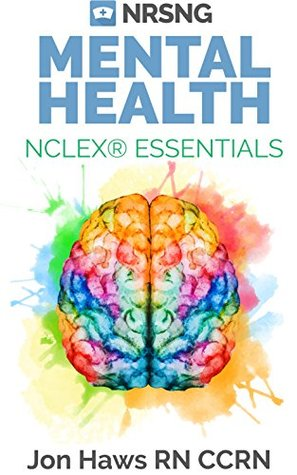 Mental Health NCLEX® Essentials (a study guide for nursing students)