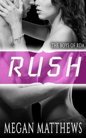 Rush by Megan Matthews