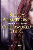 Otherworld Chills (An Otherworld Novel)