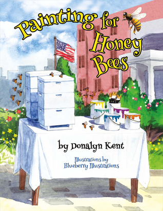Painting for Honey Bees: A Beekeeper Educates With Art