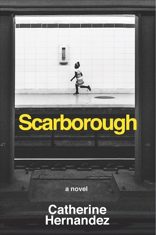 Scarborough by Catherine  Hernandez