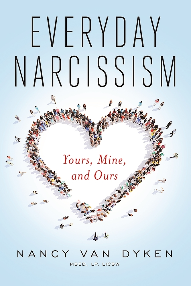 Everyday Narcissism Yours, Mine, and Ours