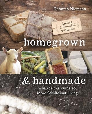 Homegrown & Handmade by Deborah Niemann