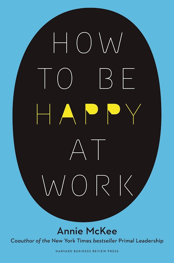 How-to-Be-Happy-at-Work-The-Power-of-Purpose-Hope-and-Friendship