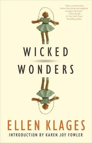 Wicked Wonders by Ellen Klages