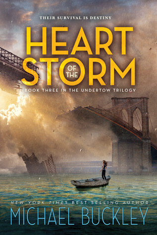 Heart of the Storm (Undertow, #3) by Michael Buckley