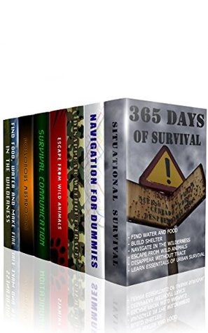 365 Days Of Survival (7 in 1): Find Water And Food, Build Shelter, Navigate In The Wilderness, Escape From Animals, Disappear Without Trace: (Prepper's ... Survival Medicine, Bug out bag, Bushcraft