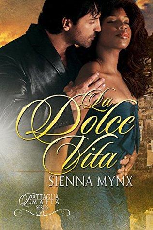 La Dolce Vita by Sienna Mynx