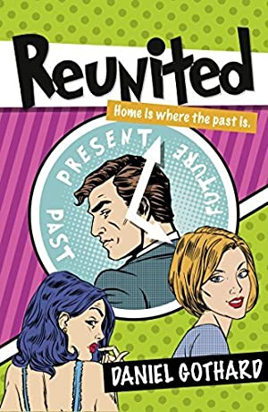 Download ☆ Reunited  By Daniel Gothard – Submitalink.info