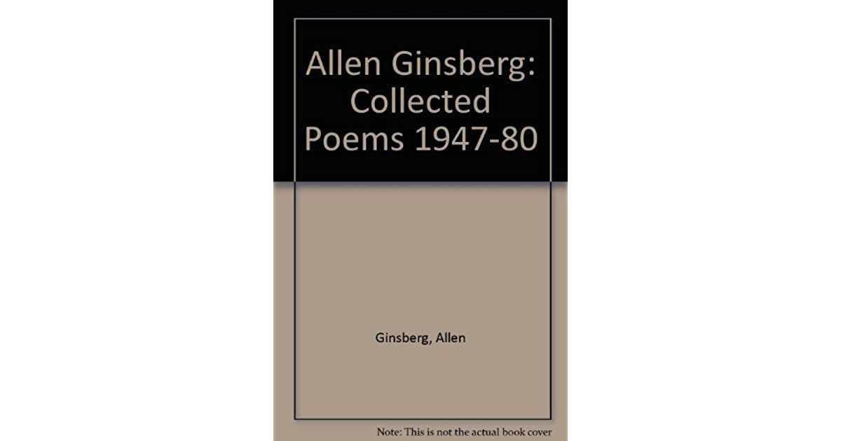 Allen Ginsberg Collected Poems 1947 80 By Allen Ginsberg