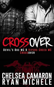 Crossover: Devil's Due MC and Vipers Creed MC Prequel (Devil's Due MC, #0.5; Viper's Creed MC, #0.5)