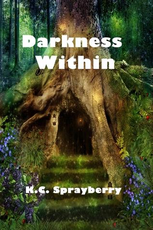 Darkness Within K.C. Sprayberry