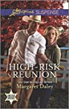 High-Risk Reunion (Lone Star Justice #1)