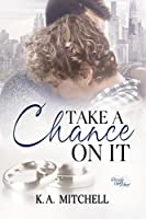 Take a Chance on It (Ready or Knot #3)
