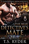 The Bear Detective's Mate by T.S. Ryder