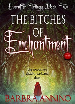 The Bitches of Enchantment