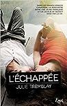 L'échappée by Julie  Tremblay