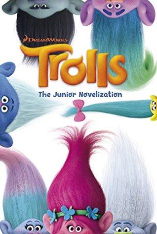 Trolls Junior Novelization By Scholastic Inc