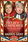 The Imperfect Compromise