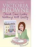 Third Time Lucky Notting Hill Gossip