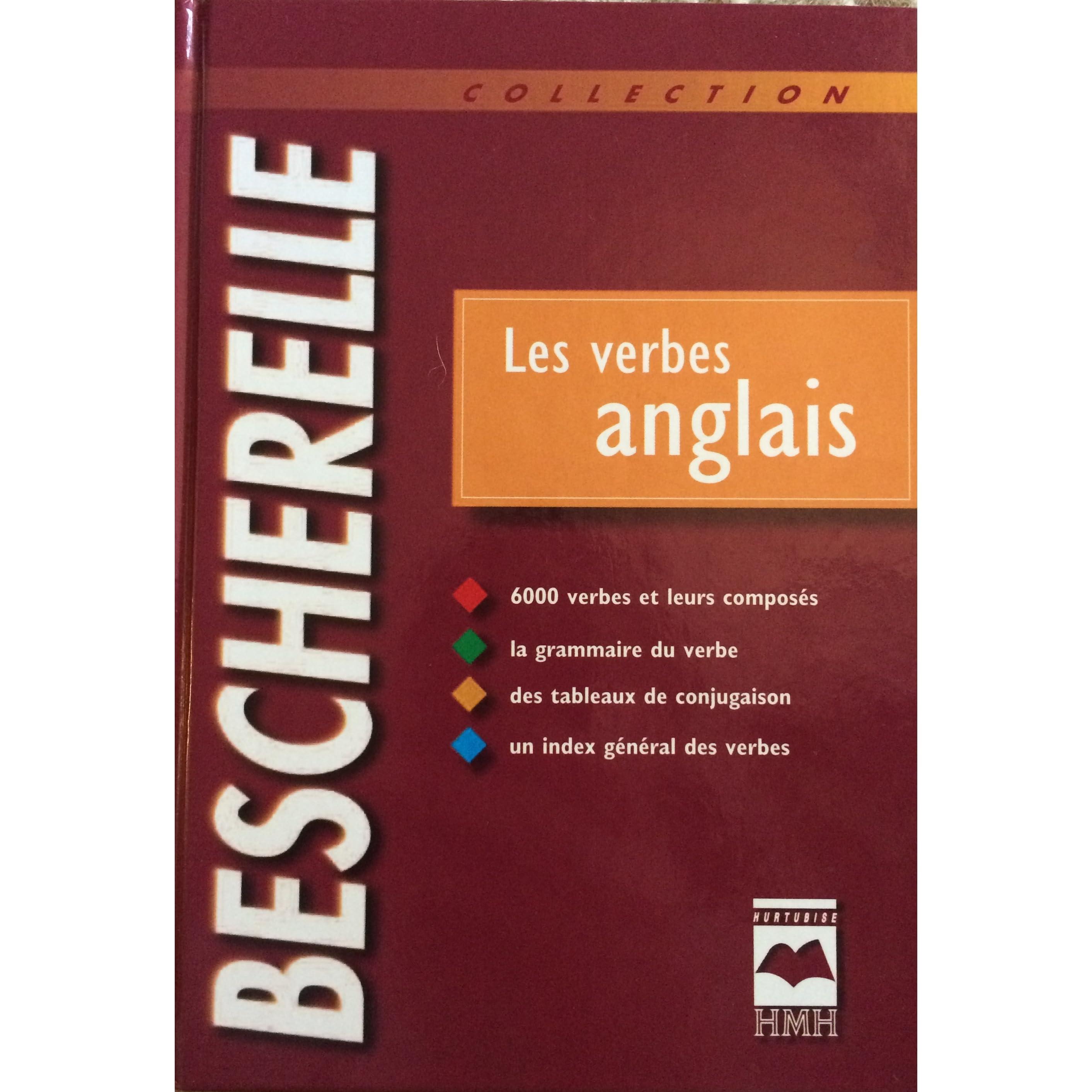 Bescherelle Les Verbes Anglais By Gilbert Quenelle