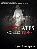 Dark Fates Collections
