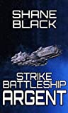 Strike Battleship Argent (The Ithis Campaign #1)