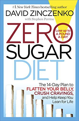 Zero Sugar Diet The 14-Day Plan