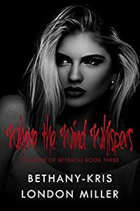 Where the Wind Whispers (Seasons of Betrayal, #3)