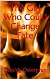 The Girl Who Could Change Fate