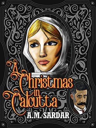 A Christmas in Calcutta: A Charlotte Holmes Mystery