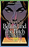 Beauty and the Bitch by Shawna Hunter