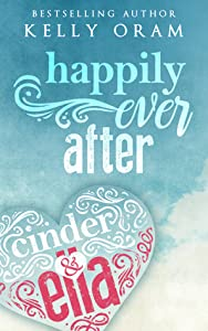 Happily ​Ever After (Cinder & Ella #2)