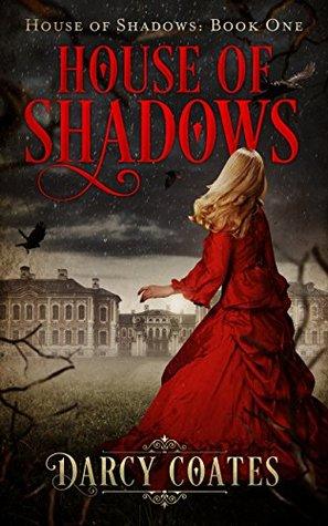 House of Shadows (House of Shadows #1)