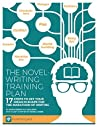 The Novel-Writing Training Plan by Kathy Edens