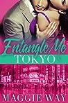 Tokyo (Entangle Me #5)