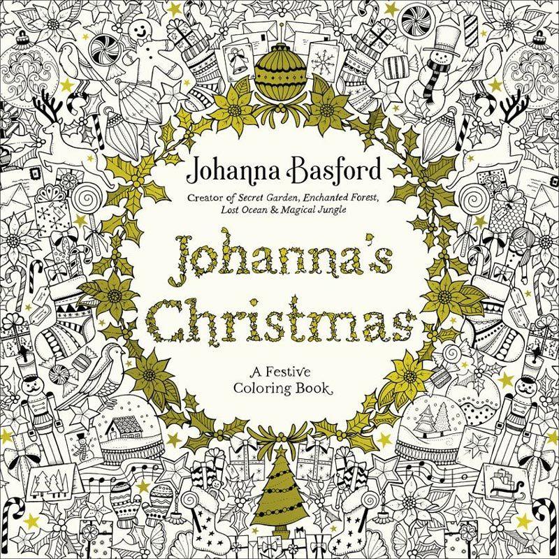 Johannas Christmas A Festive Colouring Book By Johanna Basford
