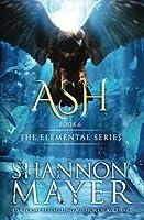 Ash (The Elemental Series #6)