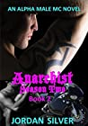 Anarchist Season Two: Book 2 (Anarchist Season Two #2)
